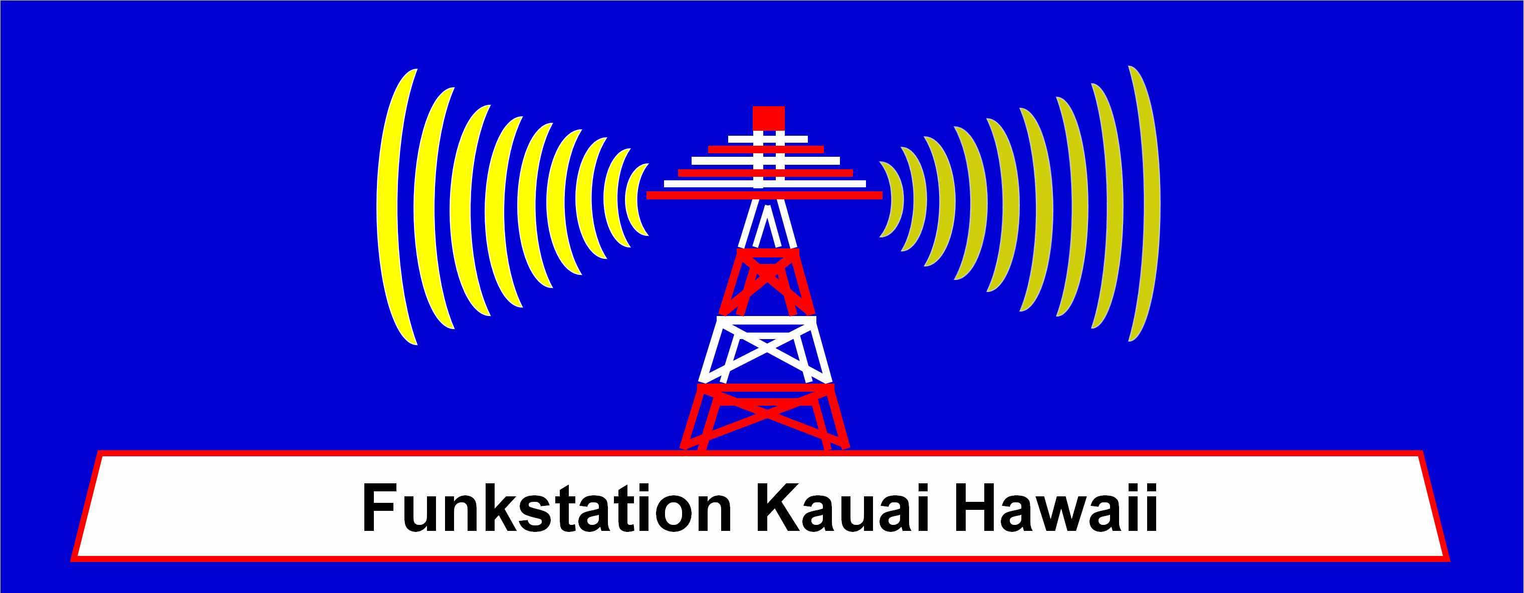 Funkstation Kauai Hawaii