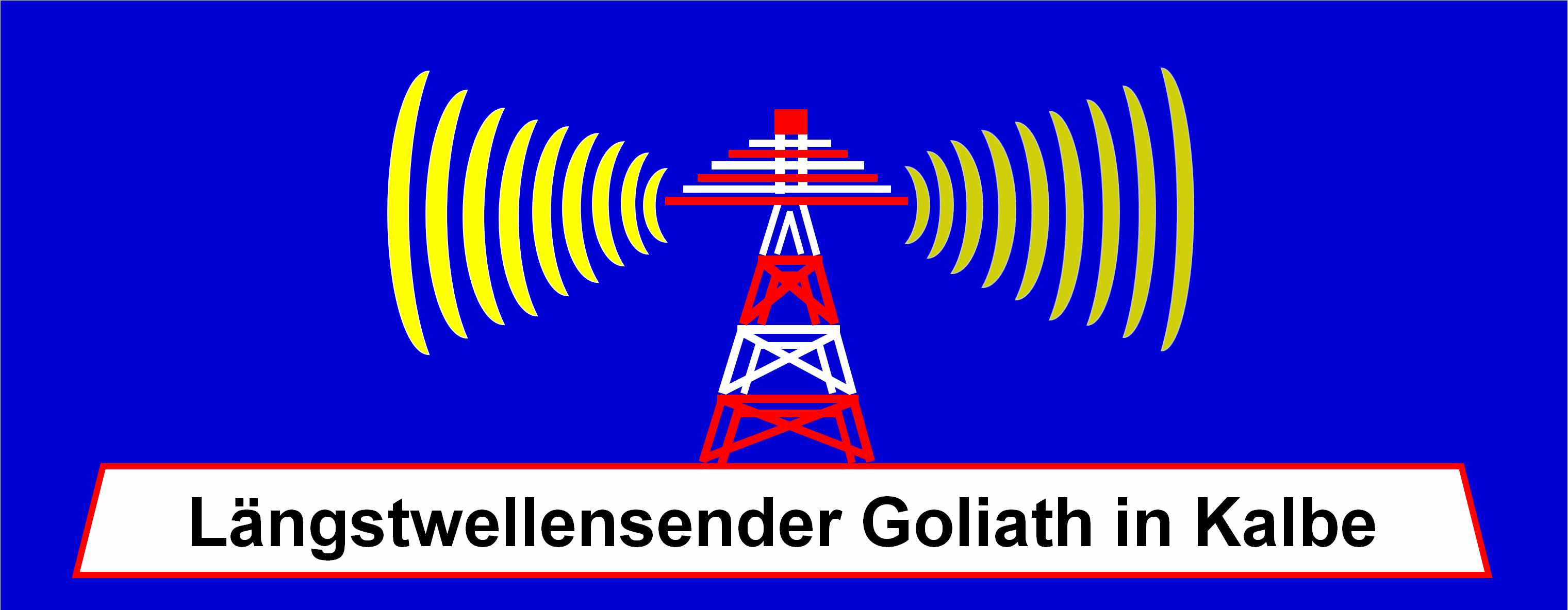Längstwellensender Goliath in Kalbe
